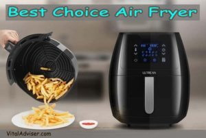 Choice Air Fryer Reviews