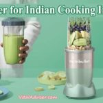 Best Blender for Indian Cooking In USA [Reviews In 2020]