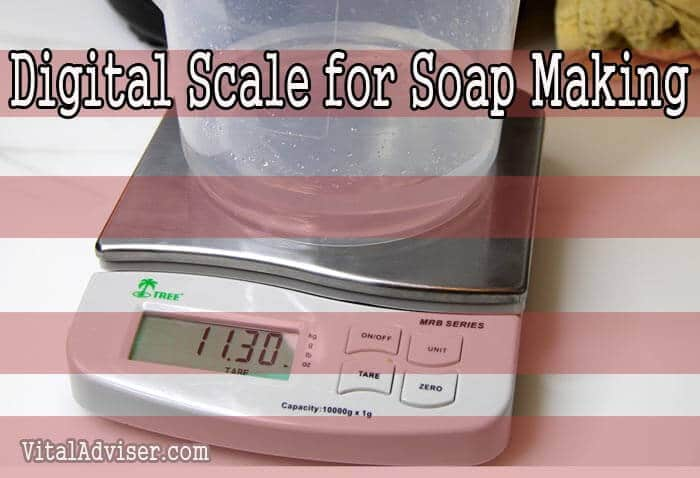 Digital Scale for Soap Making