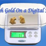 How to Weigh Gold On a Digital Scale